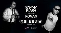 Sammy Flash ft. Roman - Balkania (Original Mix)